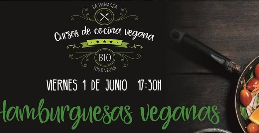 1 de junio. Jerez. Curso de hamburguesas veganas en La Panacea