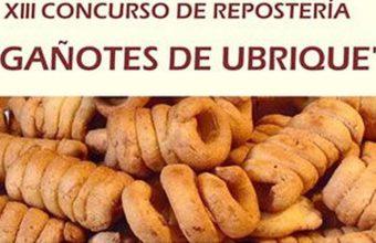 23 de marzo. Ubrique. XIII Concurso de Repostería Gañotes de Ubrique