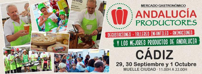 Del 29 de septiembre al 1 de octubre. Cádiz. Mercado gastronómico Andalucía Productores