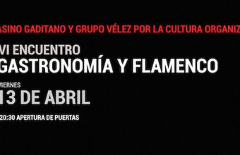 13 de abril. Cádiz. VI Encuentro Gastronomía y Flamenco en el Casino Gaditano