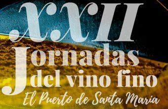 17 y 18 de noviembre. El Puerto. XXII Jornadas del vino fino