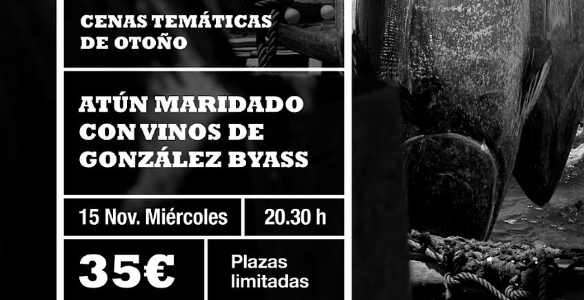 15 de noviembre. Jerez. Cena de atún maridada con vinos de González Byass en La Cruz Blanca
