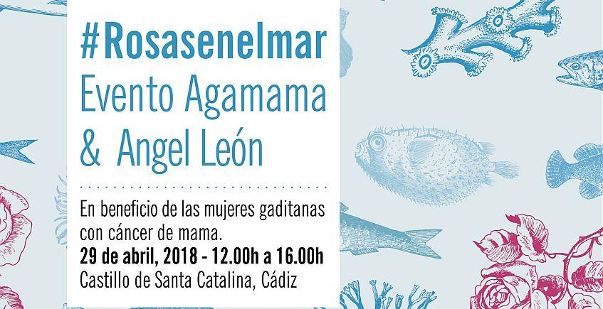 29 de abril. Cádiz. Evento solidario de Ángel León y Agamama