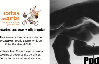 23 de febrero. Cádiz. Cata con arte sobre El poder en la sombra