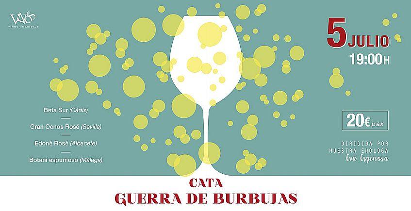 5 de julio. El Puerto. Cata 'Guerra de Burbujas' en Vinos y Maridaje