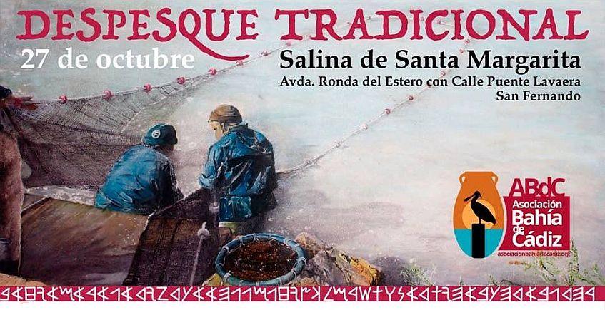 17 de noviembre. San Fernando. Despesque Tradicional en la salina de Santa Margarita