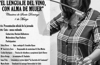 1 de marzo. Jerez. Jornada El lenguaje del vino con alma de mujer