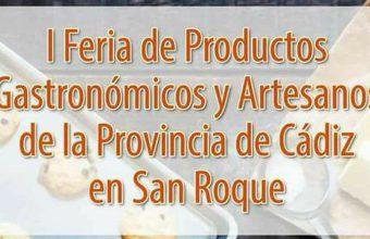 4 y 5 de noviembre. San Roque. I Feria de Productos Gastronómicos y Artesanos