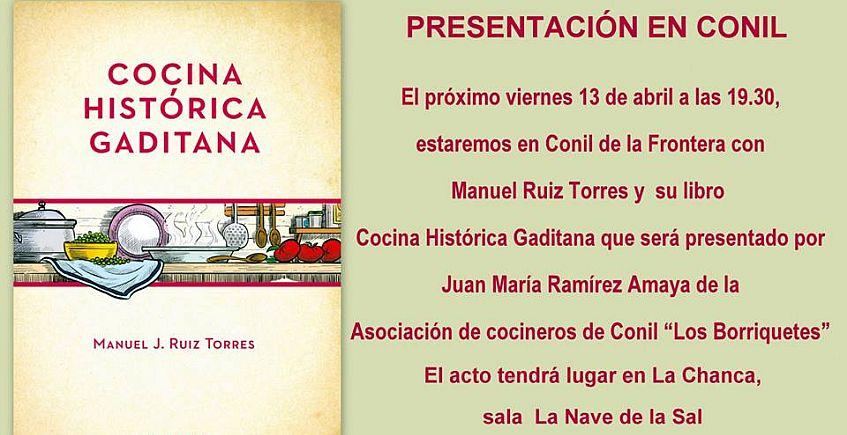 13 de abril. Conil. Presentación del libro de Manuel Ruiz Torrez sobre Cocina Histórica Gaditana