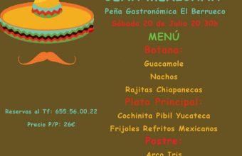 Cena Mexicana el sábado 20 de Julio en El Berrueco Gastro de Medina