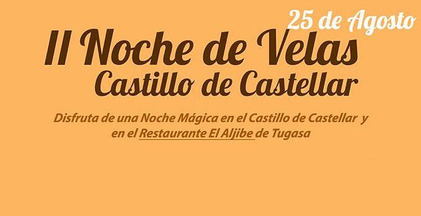 25 de agosto. Castellar. II Noche de Velas en el Castillo
