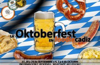 27, 28 y 29 de septiembre y 4, 5 y 6 de octubre. Cádiz. Oktoberfest Foodie.