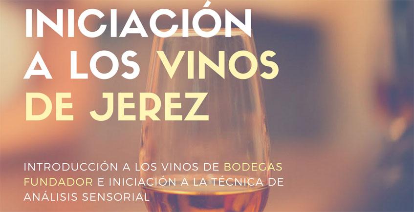 30 de septiembre. Jerez. Curso de introducción a los vinos de Jerez con productos de las bodegas Fundador