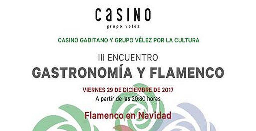 29 de diciembre. Cádiz. III Encuentro Gastronomía y Flamenco