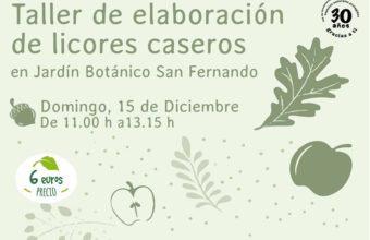 Taller de elaboración de licores caseros en el Jardín Botánico de San Fernando