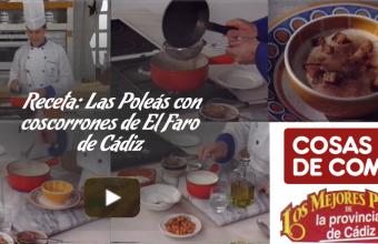 Poleás con coscorrones de El Faro de Cádiz