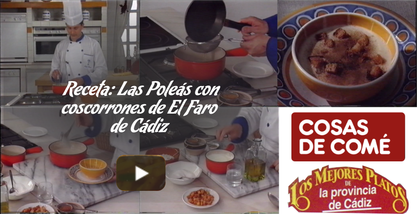 Poleá con coscorrones de El Faro de Cádiz