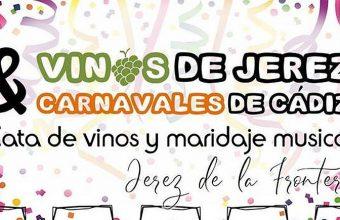 Del 24 de febrero. Jerez. Cata con maridaje musical: Vinos de Jerez y Carnavales de Cádiz