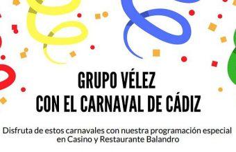 Del 23 de febrero al 9 de marzo. Cádiz. Carnaval en el Grupo Vélez