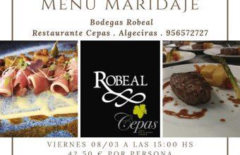 8 de marzo. Algeciras. Menú maridado con vinos de Bodegas Robeal