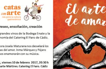 10 de febrero. Cádiz. El amor en Catas con Arte