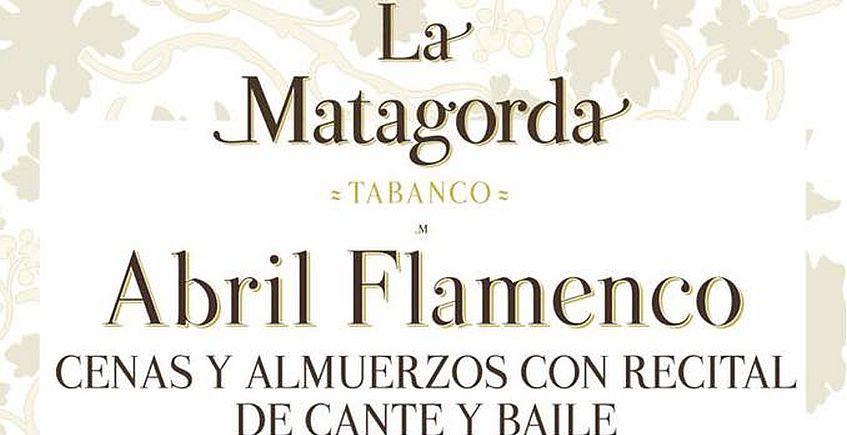Del 6 al 29 de abril. Algeciras. Almuerzos y cenas con recital de cante y baile