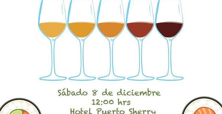8 de diciembre. El Puerto. Cata maridaje de vinos de Jerez y Sushi