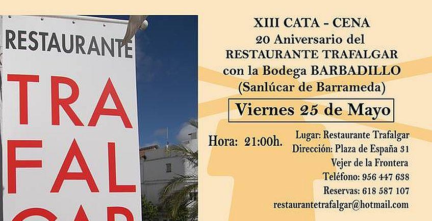 25 de mayo. Vejer. Cata - cena por el 20 aniversario del Restaurante Trafalgar