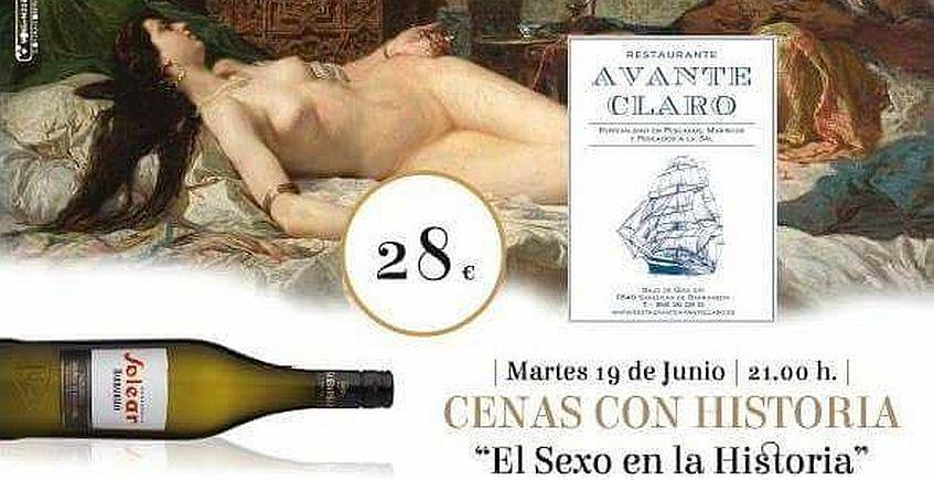 19 de junio. Sanlúcar. En Avante Claro, Cenas con historia: El Sexo en la historia