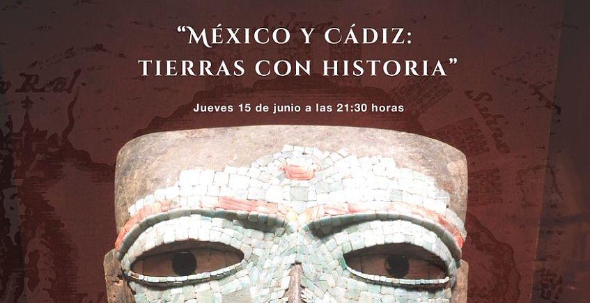 15 de junio. El Puerto. México y Cádiz: Tierras con Historia