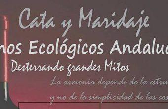 1 de marzo. Algodonales. Cata y maridaje de vinos ecológicos andaluces en el Bar Canijo