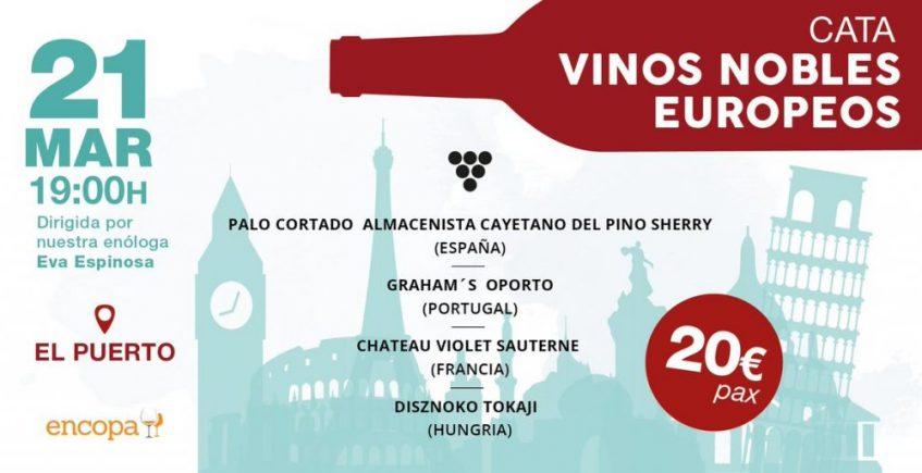 21 de marzo. El Puerto. Cata de vinos nobles europeos