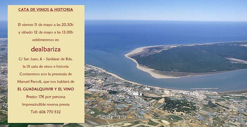 11 y 12 de mayo. Sanlúcar. Cata de vinos e historia en Dealbariza
