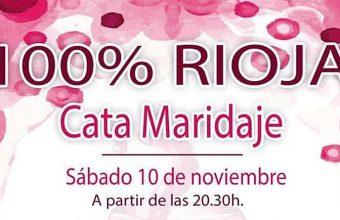 10 de noviembre. Rota. Cata maridaje 100% Rioja