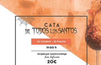 26 de octubre. El Puerto. Cata de Todos los Santos en Vinos y Maridaje