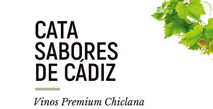 28 de marzo. Chiclana. Cata de vinos premium de Chiclana y productos gaditanos.