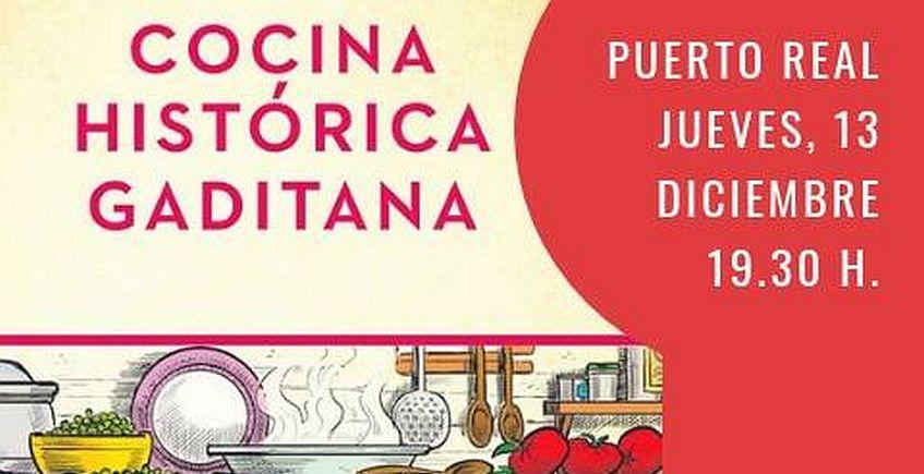 13 de diciembre. Puerto Real. Presentación del libro Cocina histórica gaditana de Manel Ruiz Torres