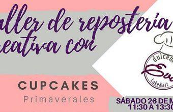 26 de mayo. Chiclana. Taller de cupcakes primaverales