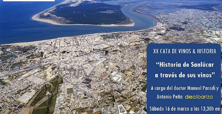 16 de marzo. Sanlúcar. Cata sobre la Historia de Sanlúcar a través de sus vinos