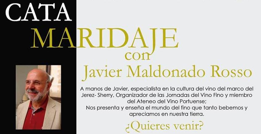 21 de abril. El Puerto. Cata con Javier Maldonado.