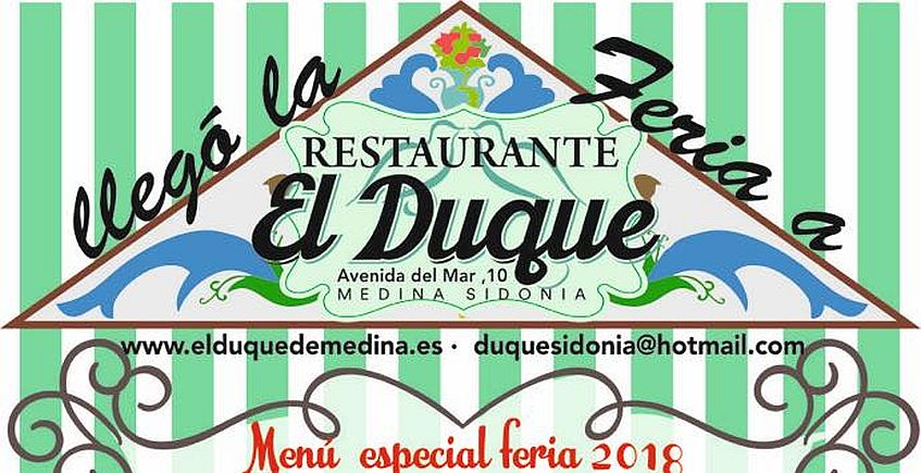 Del 31 de mayo al 2 de junio. Medina Sidonia. Menú especial de feria en el restaurante El Duque