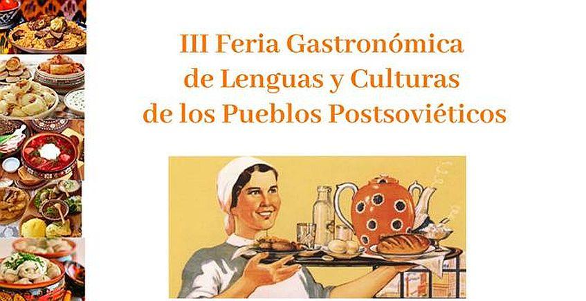 30 de mayo. Cádiz. III Feria Gastronómica de los Pueblos Postsoviéticos