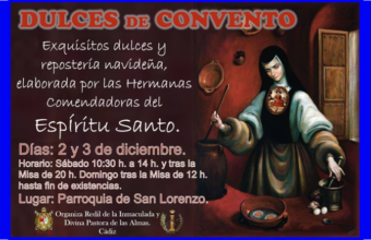 2 y 3 de diciembre. Cádiz. Dulces de convento y repostería navideña en la Parroquia de San Lorenzo