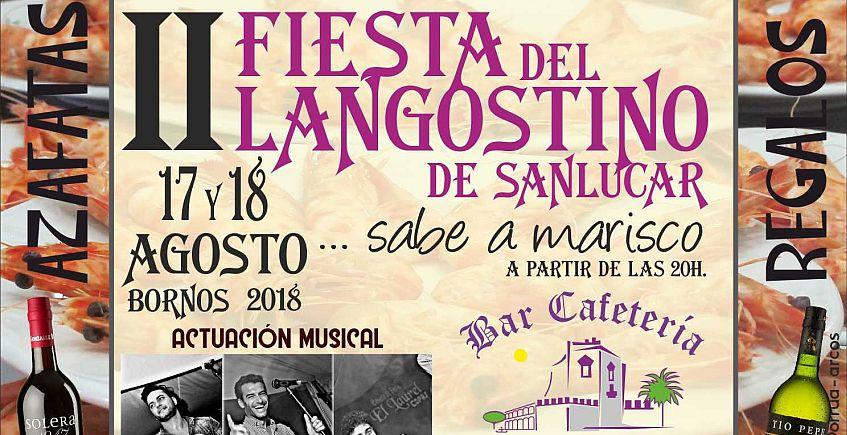17 y 18 de agosto. Bornos. II Fiesta del Langostino de Sanlúcar en Bar Cafetería El Castillo