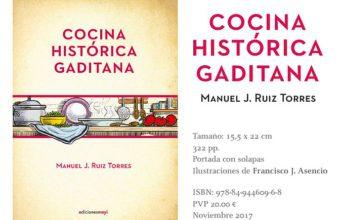 14 de diciembre. Cádiz. Presentación del libro Cocina Histórica Gaditana de Manuel J. Ruiz Torres.