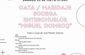 Cata maridaje de vinos de la Bodega Entrechuelos en Ca'Moña de Trebujena el 25 de mayo
