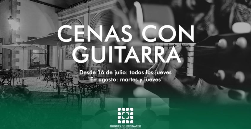 Cenas con guitarra en Hotel Duques de Medinaceli