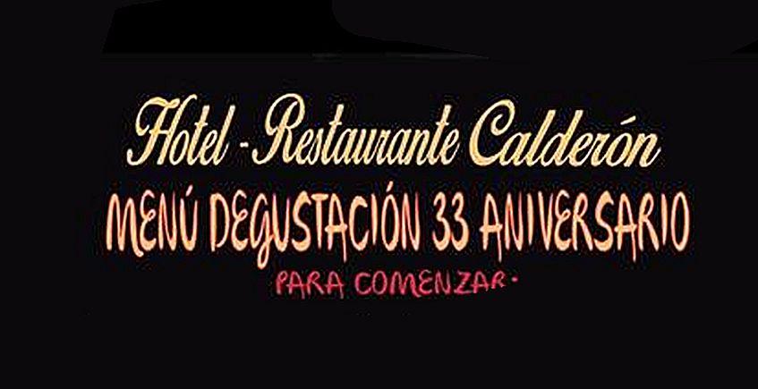 6 de agosto. Arcos. Menú degustación por el 33 aniversario de la Venta Calderón