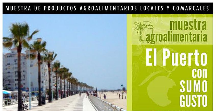 8 y 22 de junio y 12 y 26 de agosto. El Puerto. Mercado de productores en Valdelagrana