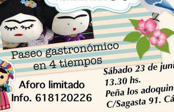 23 de junio. Cádiz. México, Paseo gastronómico en 4 tiempos en Los Adoquines